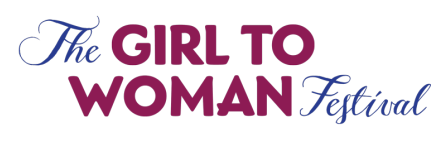 The Girl to Woman Festival